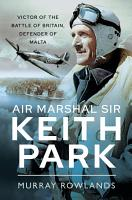 Air Marshal Sir Keith Park PDF