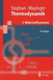 Thermodynamik: Band 2: Mehrstoffsysteme und chemische Reaktionen. Grundlagen und technische Anwendungen, Ausgabe 14