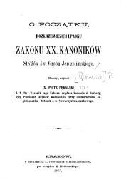 O początku rozkrzewieniu i upadku Zakonu XX. kanoników Stróżów św. Grobu Jerozolimskiego