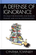A Defense of Ignorance