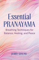 Essential Pranayama