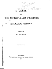 Studies from the Rockefeller Institute for Medical Research: Reprints, Volume 37