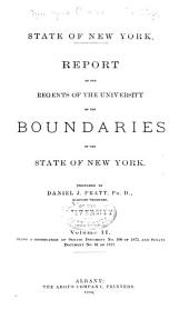 Report of the Regents of the University on the Boundaries of the State of New York, Volume II: Being a Continuation of Senate Document No. 108 of 1873 and Senate Document No. 61 of 1877