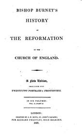 History of the reformation of the church of England: Volume 1, Part 2