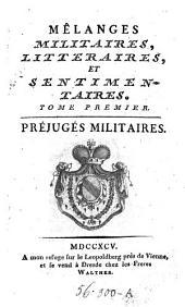 Mélanges militaires, littéraires et sentimentaires