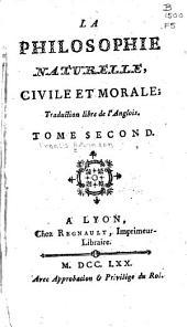 La philosophie naturelle, civile et morale