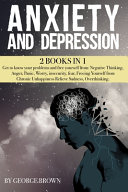 ANXIETY AND DEPRESSION  2 Book in 1