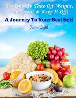 It s Time To Take Off Weight  Feel Great   Keep It Off  PDF