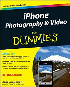 iPhone Photography and Video For Dummies Book