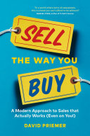 Sell the Way You Buy Book