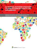 Nutritional Buffering Strategies to Improve Exercise Capacity and Performance PDF