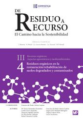 Residuos orgánicos en la restauración rehabilitación de suelos degradados III.4