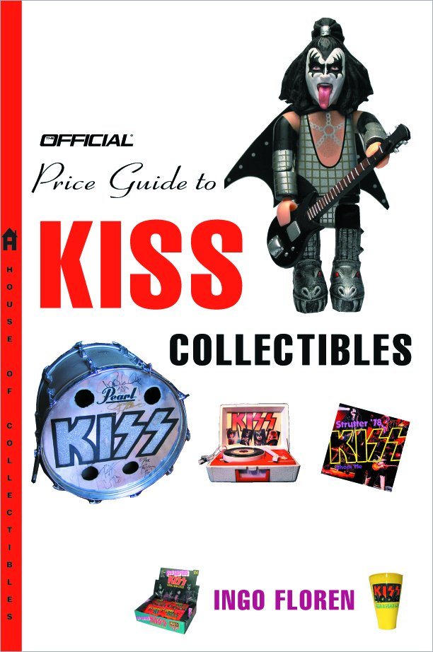 The Official Price Guide to Kiss Collectibles