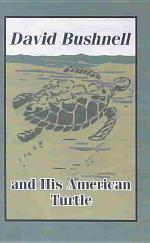 David Bushnell and His American Turtle