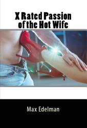 X Rated Passion of the Hot Wife