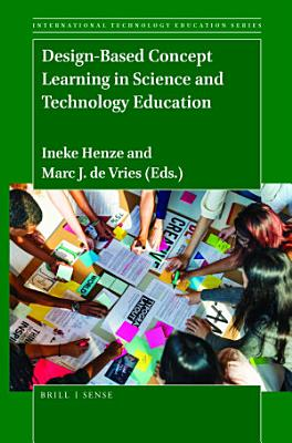 Design Based Concept Learning in Science and Technology Education PDF
