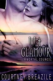 Wet Glamour