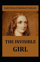 The Invisible Girl Illustrated