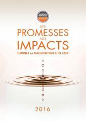Rapport sur la nutrition mondiale 2016: Des promesses aux impacts: Éliminer la malnutrition d'ici 2030