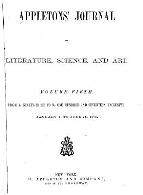 Appletons  Journal of Literature  Science and Art PDF