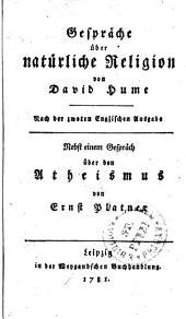 Gespräche über natürliche Religion von David Hume: Nebst einem Gespräch über den Atheismus