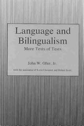 Language and Bilingualism: More Tests of Tests