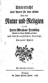 Unterricht eines Vaters für seine Kinder über die Natur und Religion: Band 2