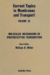 Current Topics in Membranes and Transport: Volume 15