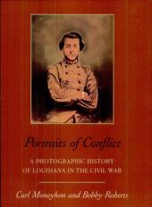 Portraits of Conflict: a Photographic History of Louisiana in the Civil War (p)