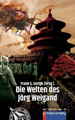 Die Welten des J  rg Weigand PDF