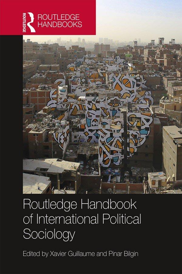 Routledge Handbook of International Political Sociology