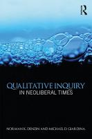 Qualitative Inquiry in Neoliberal Times PDF