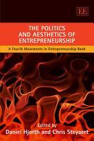 The Politics and Aesthetics of Entrepreneurship PDF