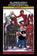 Superhero Confidential Volume I