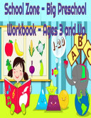 School Zone Big Preschool Workbook Ages 3 And Up Book PDF