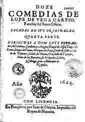 Doce Comedias de Lope de Vega Carpio... Sacadas de sus originales, quarta parte