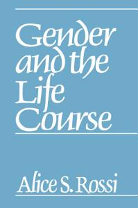 Gender and the Life Course PDF