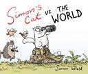 Simon s Cat Vs  the World
