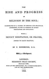 The Rise and Progress of Religion in the Soul, Etc