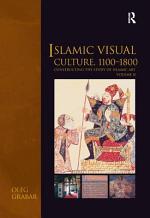 Islamic Visual Culture, 1100-1800