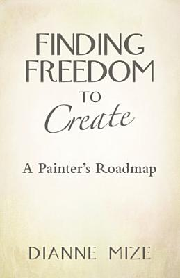 Finding Freedom to Create PDF