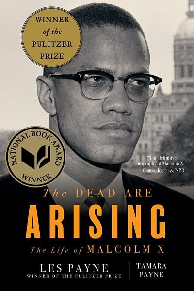 Download The Dead Are Arising  The Life of Malcolm X Book