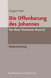 Die Offenbarung des Johannes: Neubearbeitung