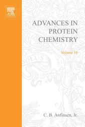 Advances in Protein Chemistry: Volume 16