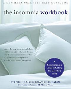 The Insomnia Workbook Book