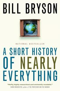 A Short History of Nearly Everything Book