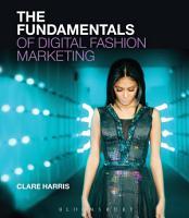 The Fundamentals of Digital Fashion Marketing PDF