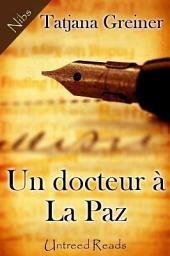 Un Docteur à la Paz