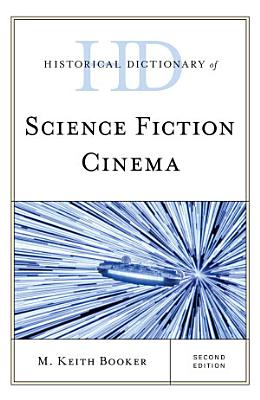 Historical Dictionary of Science Fiction Cinema