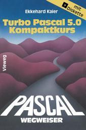 Turbo Pascal 5.0-Wegweiser Kompaktkurs